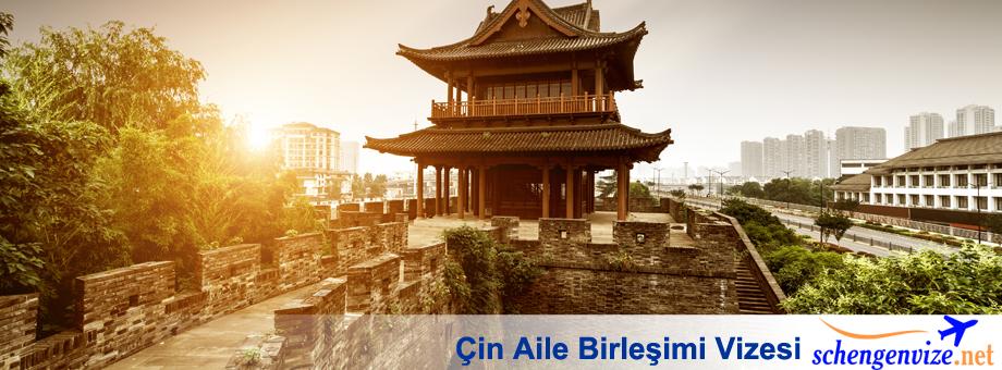 Çin Aile Birleşimi Vizesi