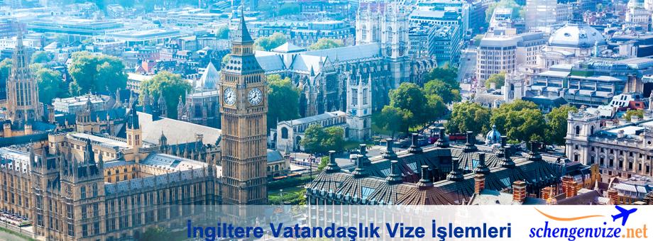 İngiltere Vatandaşlık Vize İşlemleri