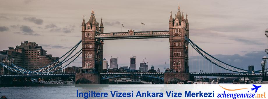 İngiltere Vizesi Ankara Vize Merkezi