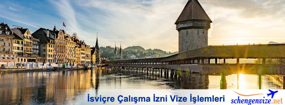 İsviçre Çalışma İzni Vize İşlemleri
