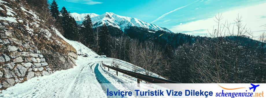 İsviçre Turistik Vize Dilekçe