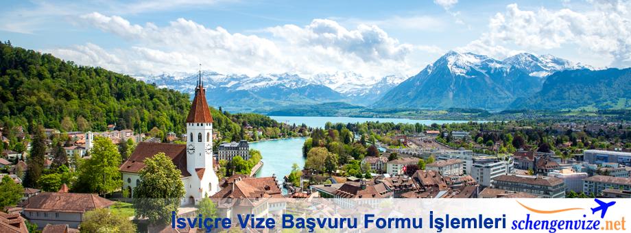İsviçre Vize Başvuru Formu İşlemleri