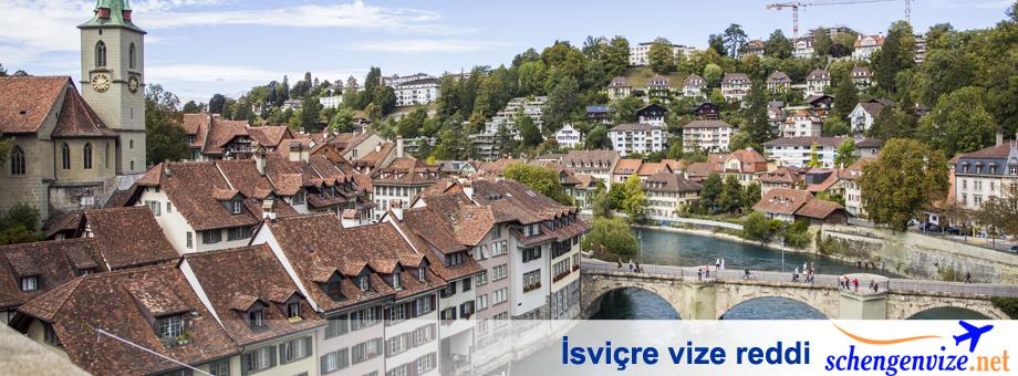 İsviçre vize reddi