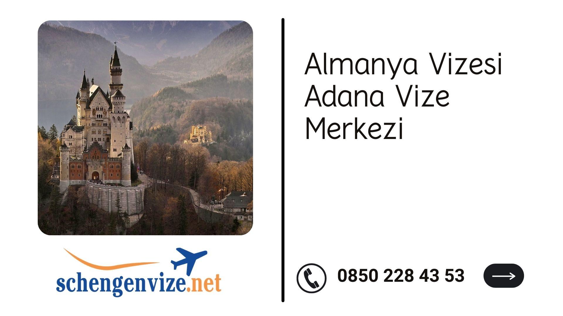 Almanya Vizesi Adana Vize Merkezi