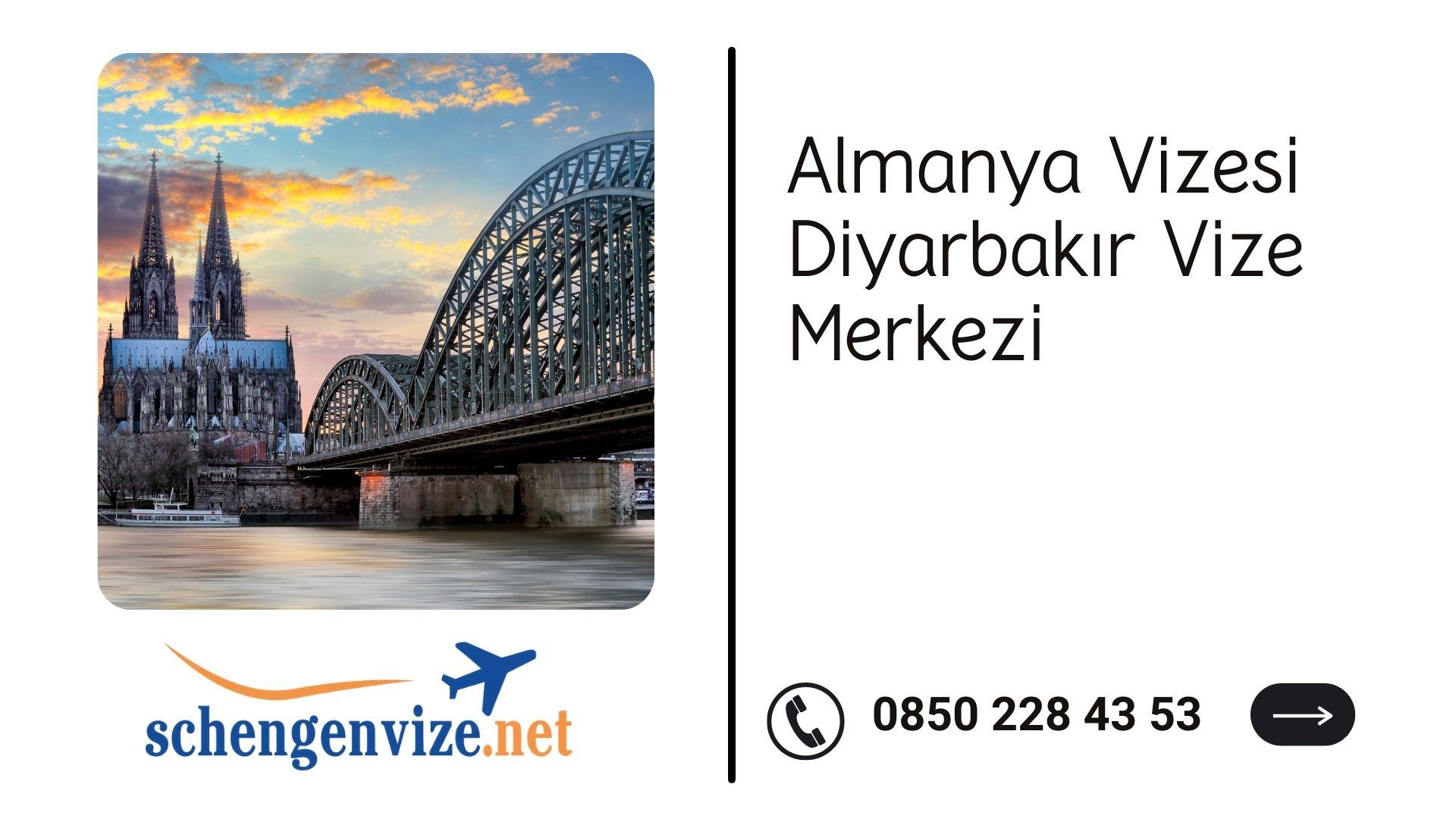 Almanya Vizesi Diyarbakır Vize Merkezi
