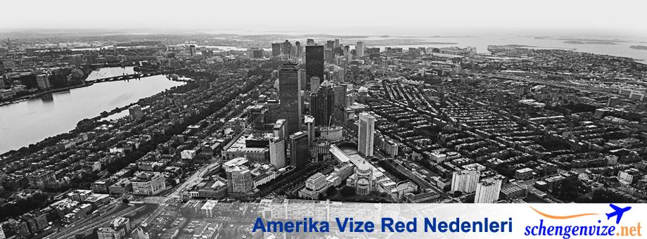 Amerika Vize Red Nedenleri