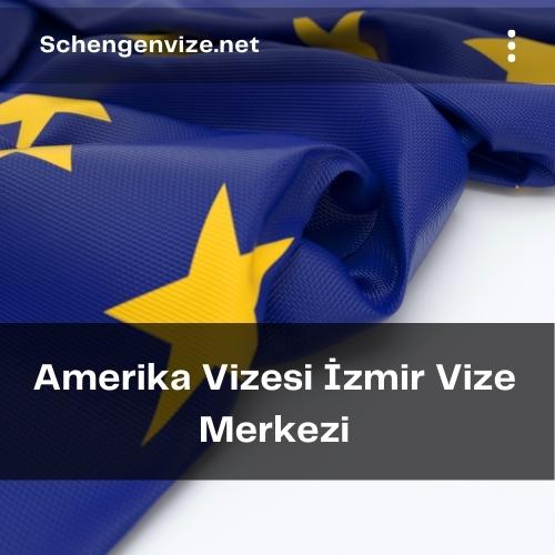 Amerika Vizesi İzmir Vize Merkezi