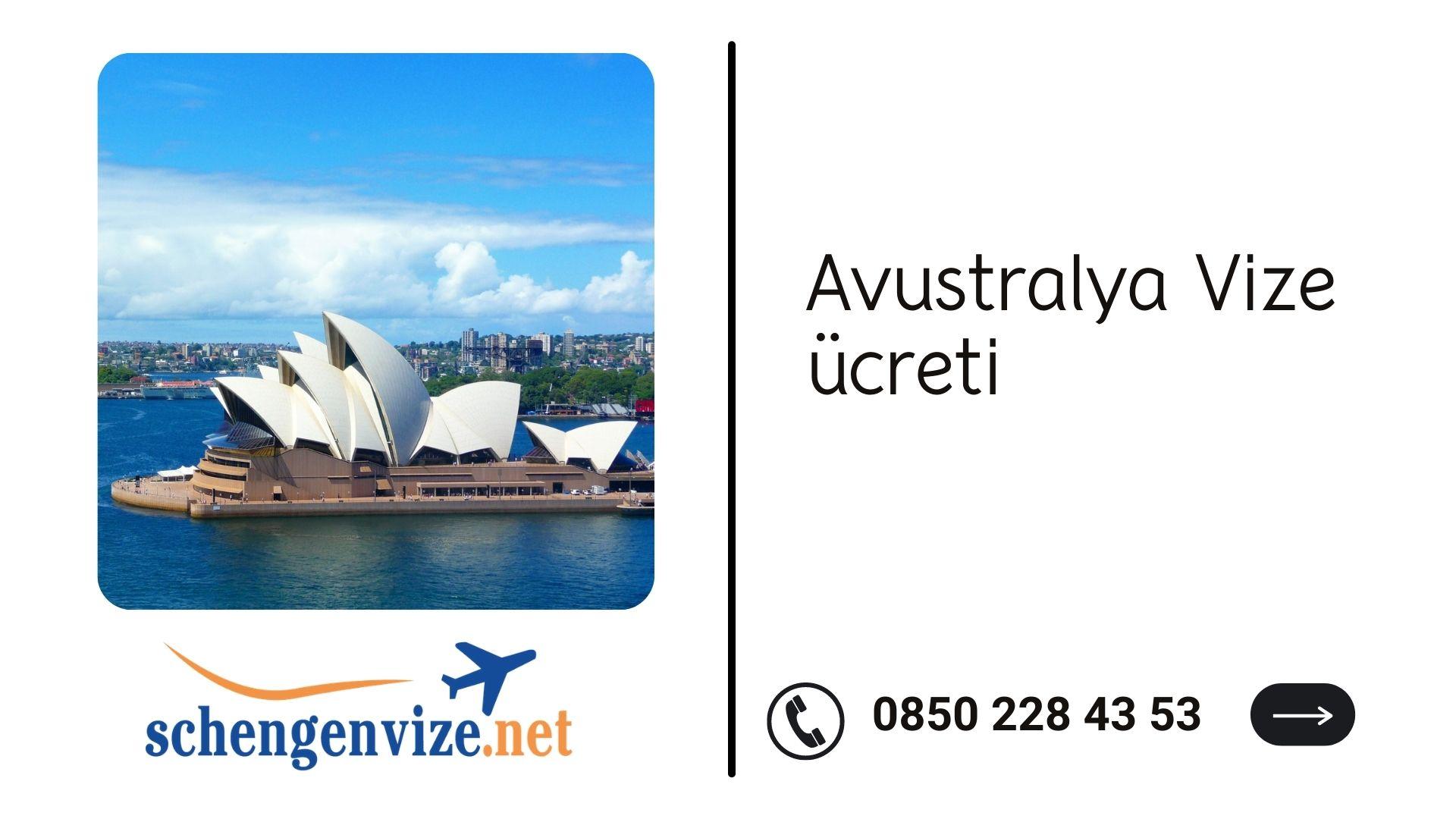 Avustralya Vize ücreti