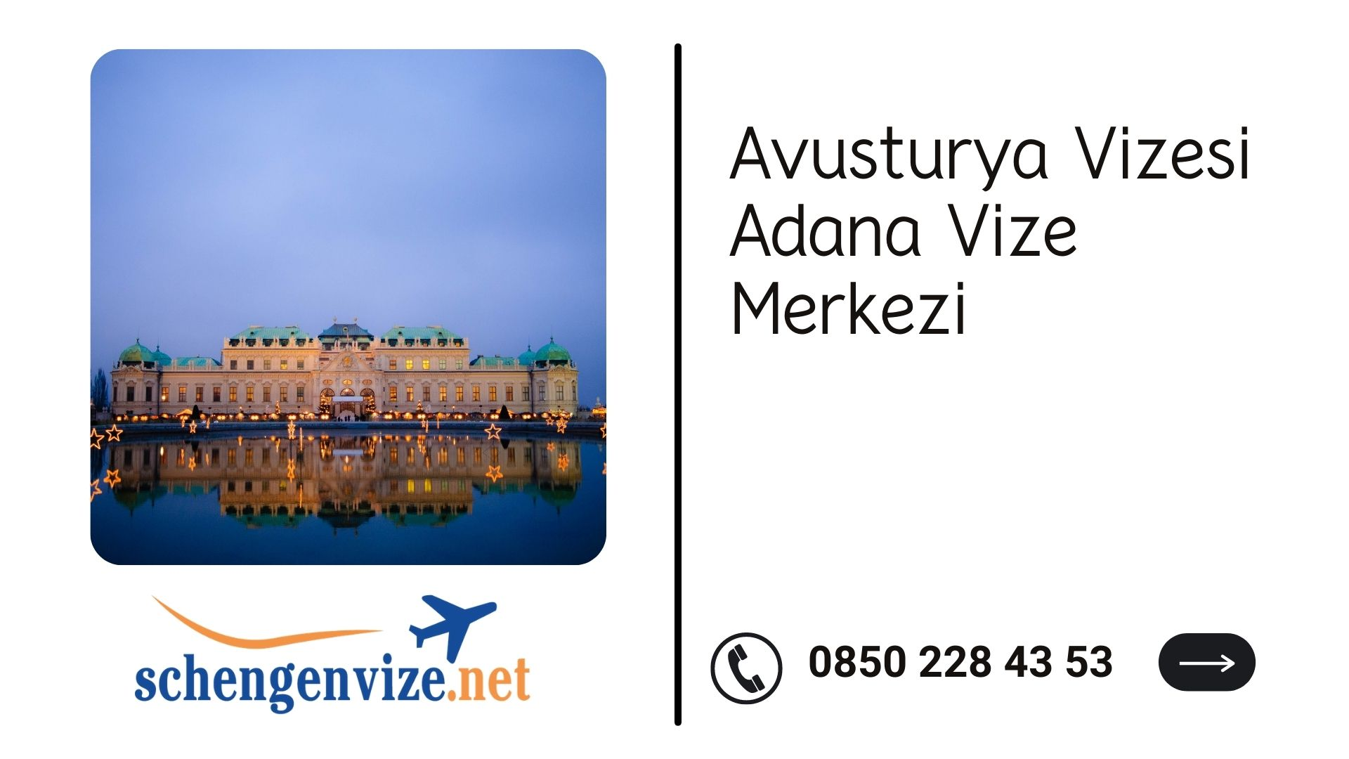 Avusturya Vizesi Adana Vize Merkezi