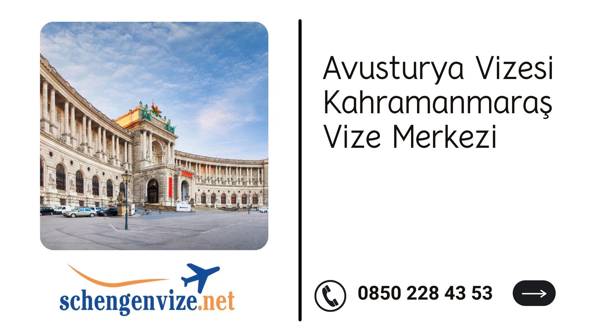 Avusturya Vizesi Kahramanmaraş Vize Merkezi