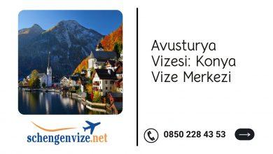 Avusturya Vizesi: Konya Vize Merkezi