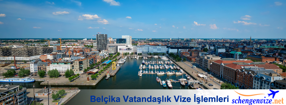 Belçika Vatandaşlık Vize İşlemleri