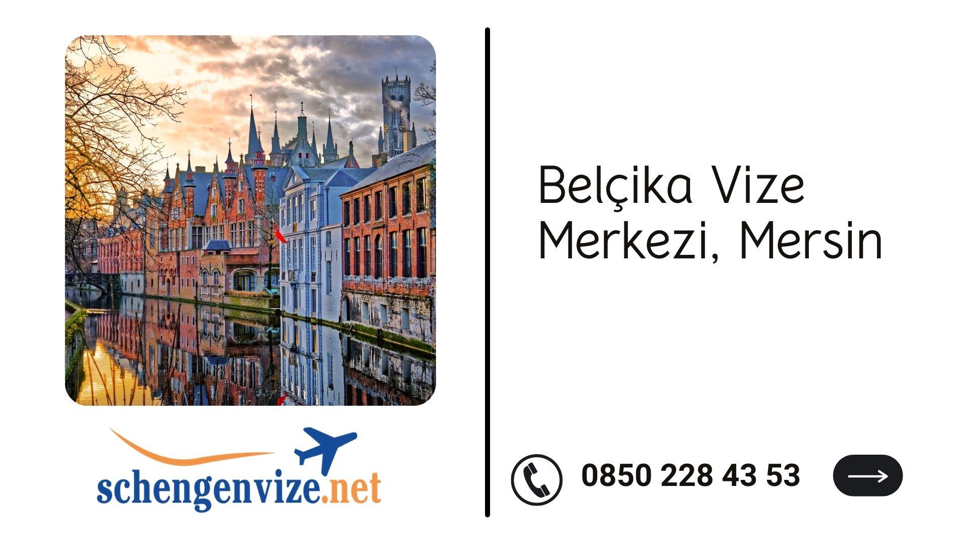Belçika Vize Merkezi, Mersin