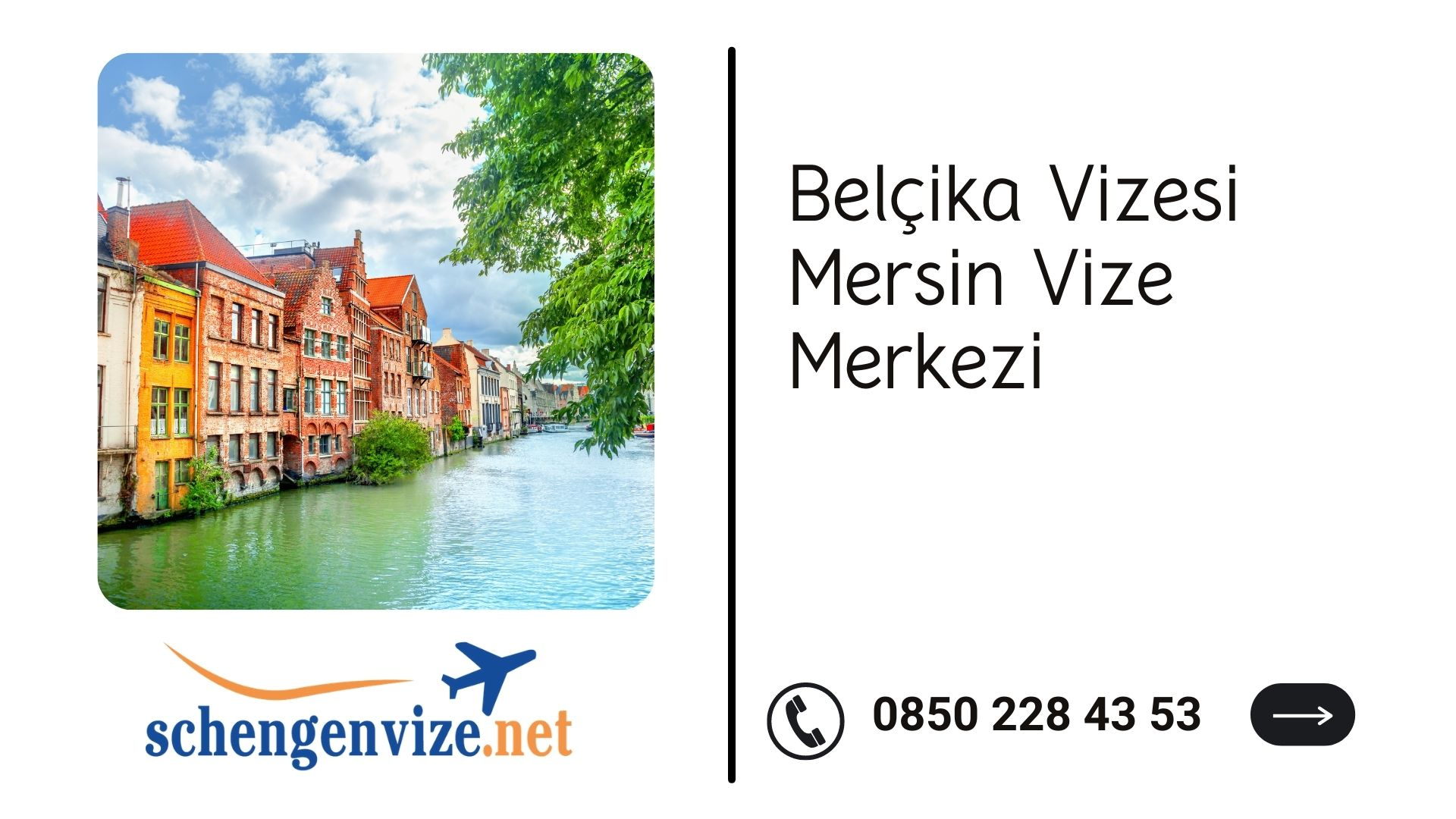Belçika Vizesi Mersin Vize Merkezi