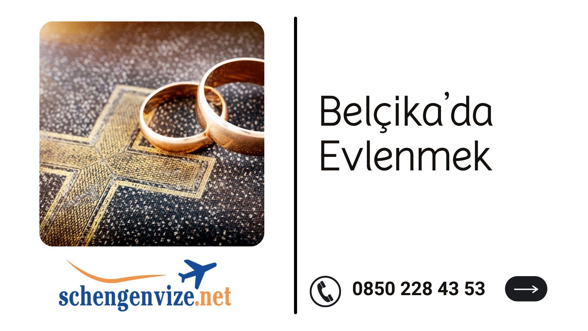 Belçika'da Evlenmek