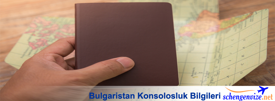 Bulgaristan Konsolosluk Bilgileri