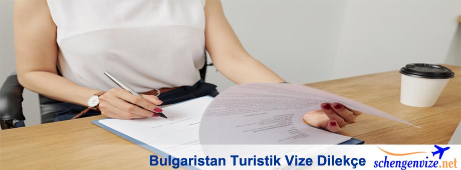 Bulgaristan Turistik Vize Dilekçe