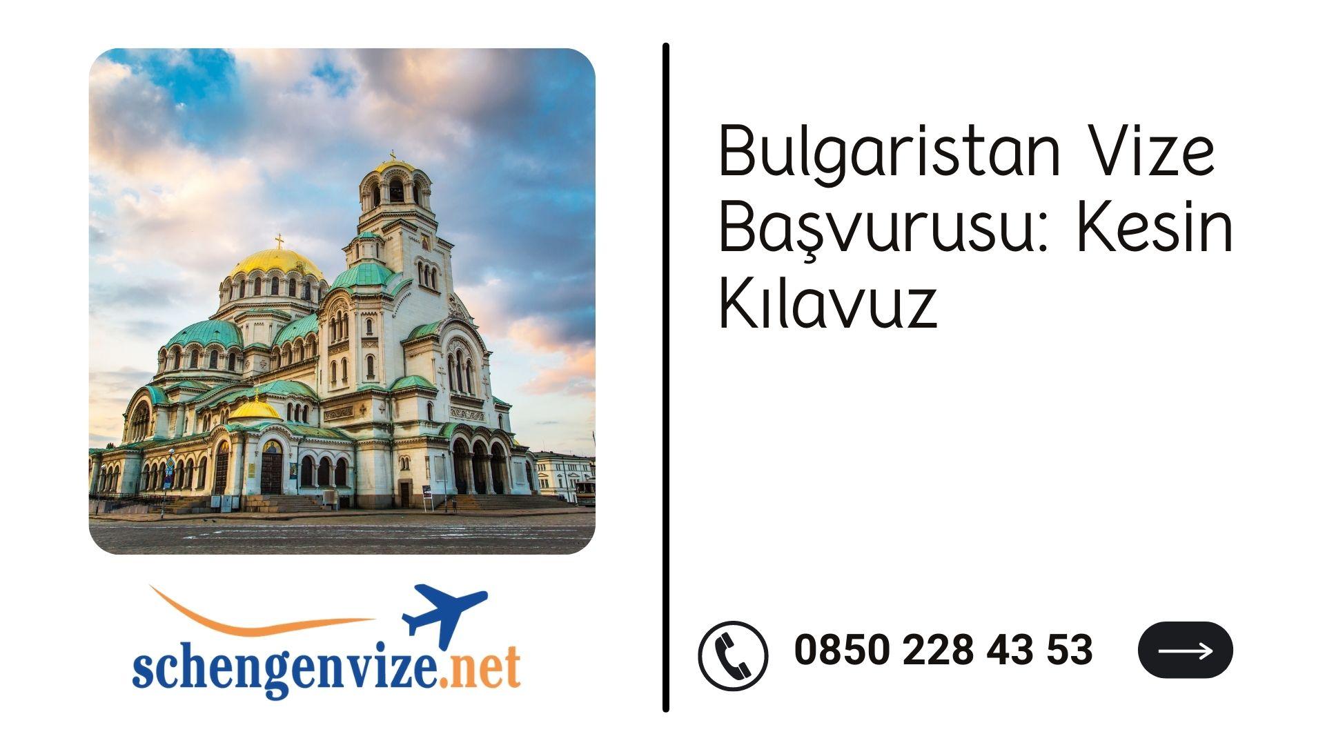 Bulgaristan Vize Başvurusu: Kesin Kılavuz 2021