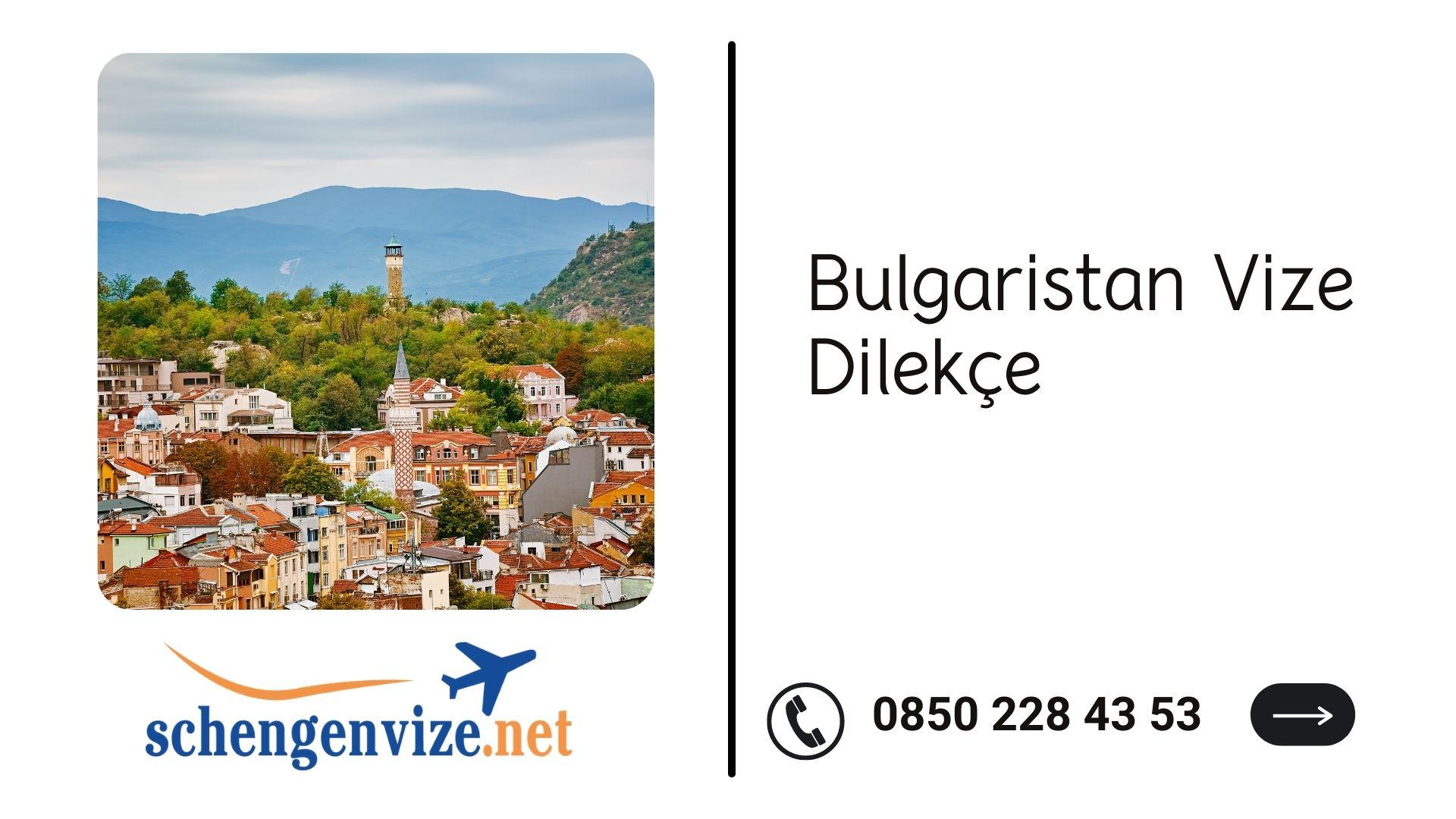 Bulgaristan Vize Dilekçe