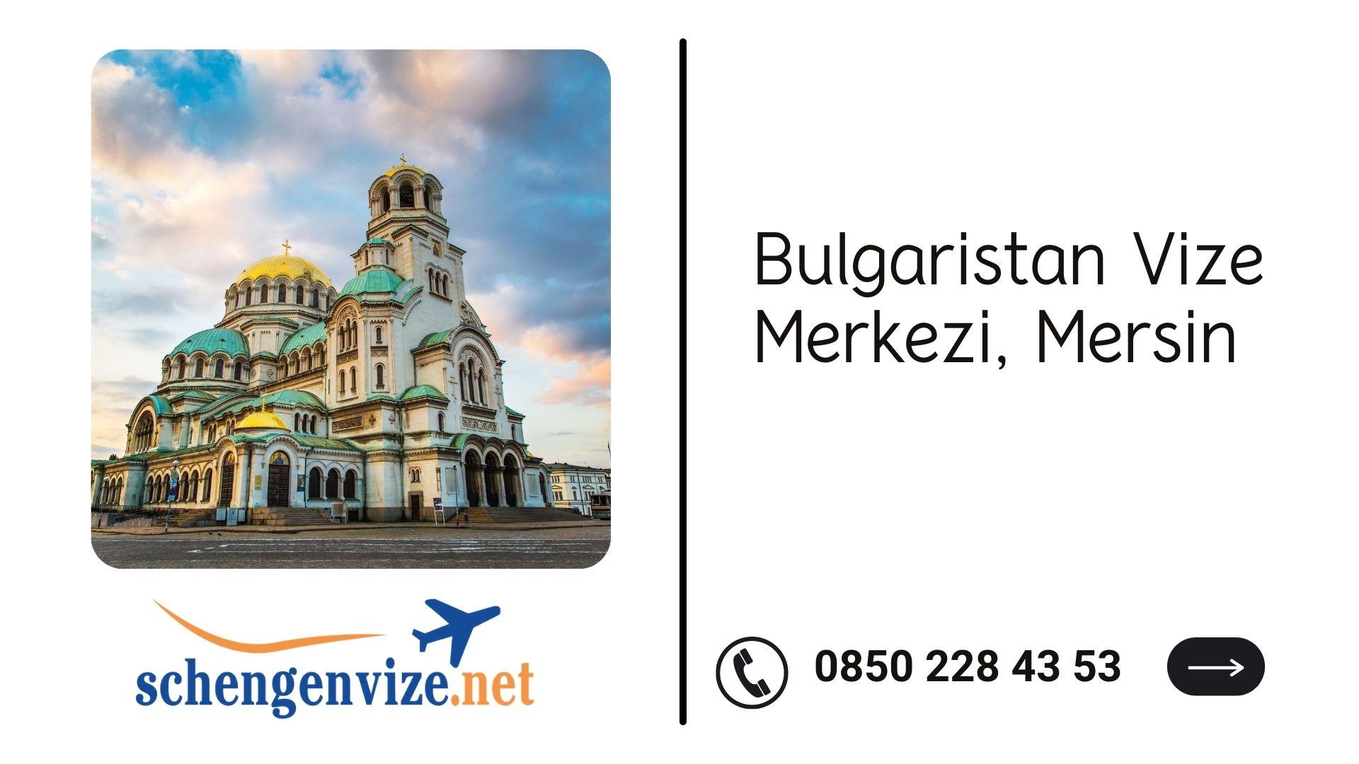 Bulgaristan Vize Merkezi, Mersin