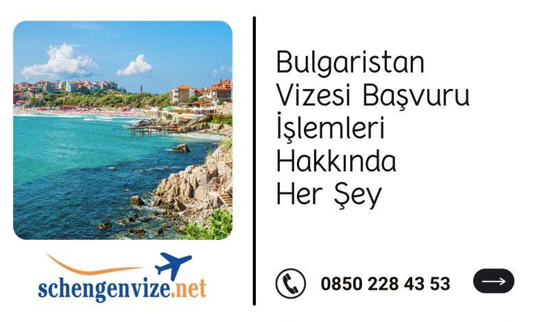 2021'de Bulgaristan Vizesi: Kesin Kılavuz 1 – Bulgaristan Vizesi Basvuru Islemleri Hakkinda Her Sey 2