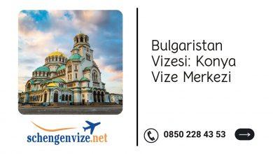 Bulgaristan Vizesi: Konya Vize Merkezi