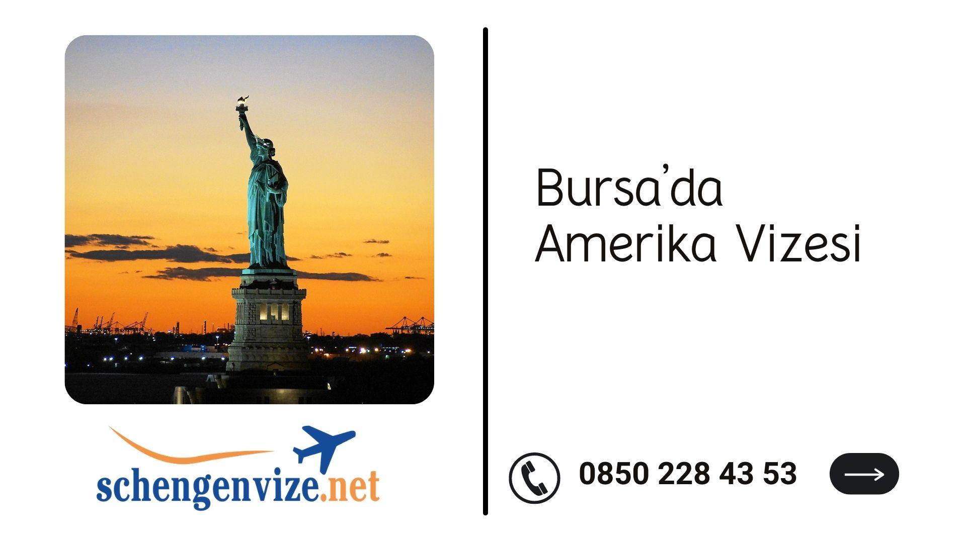 Bursa'da Amerika Vizesi