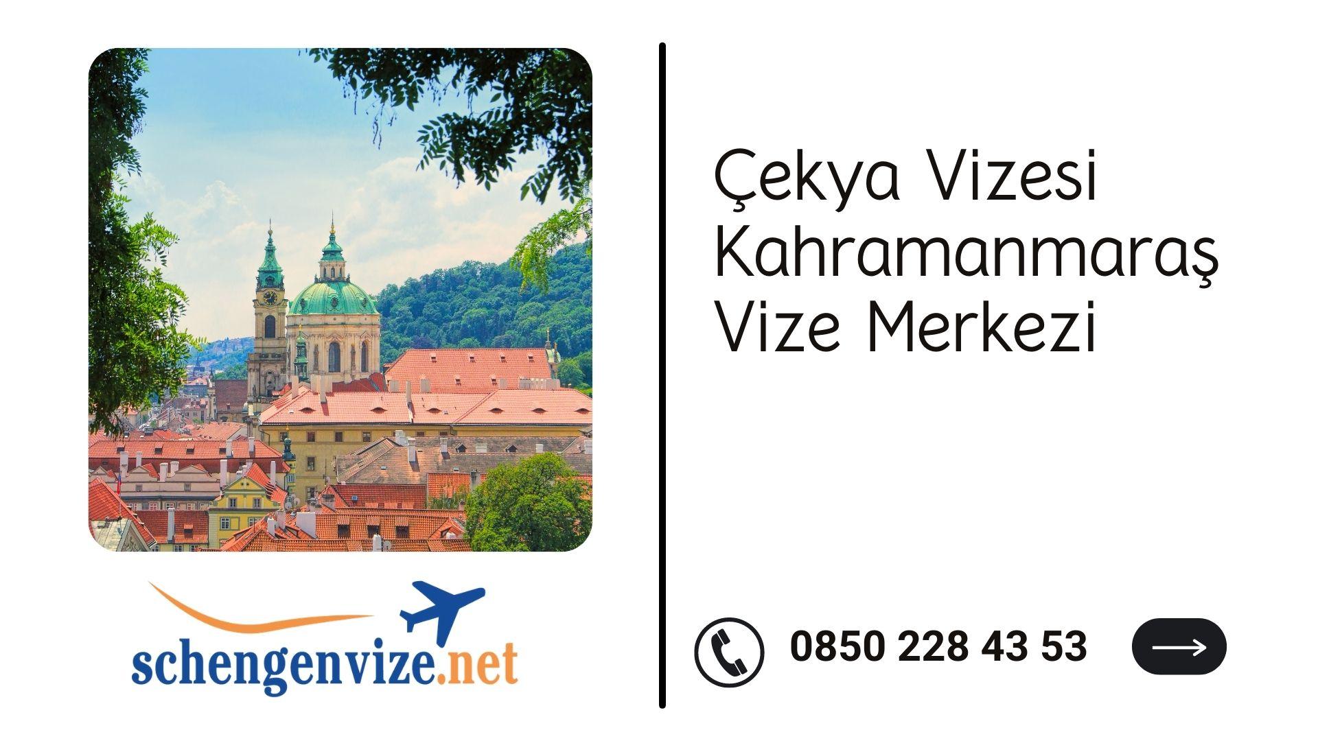Çekya Vizesi Kahramanmaraş Vize Merkezi