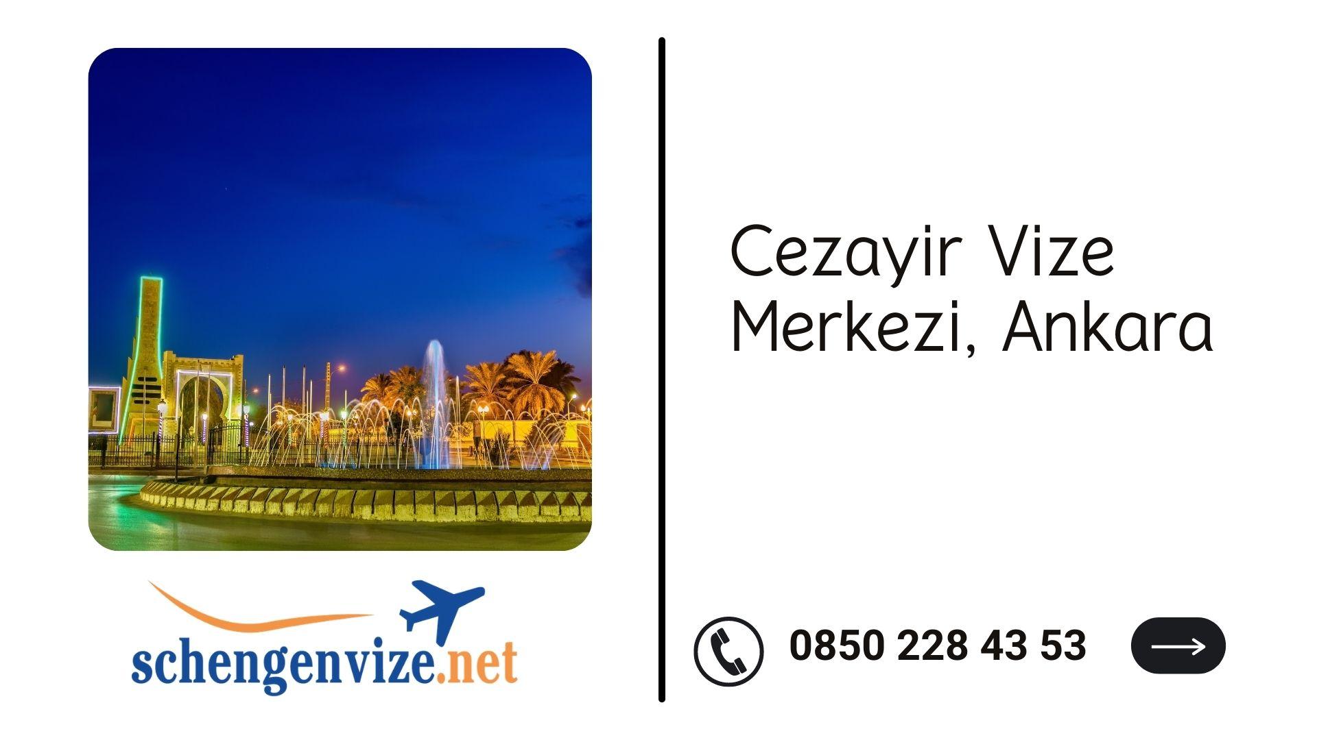 Cezayir Vize Merkezi, Ankara