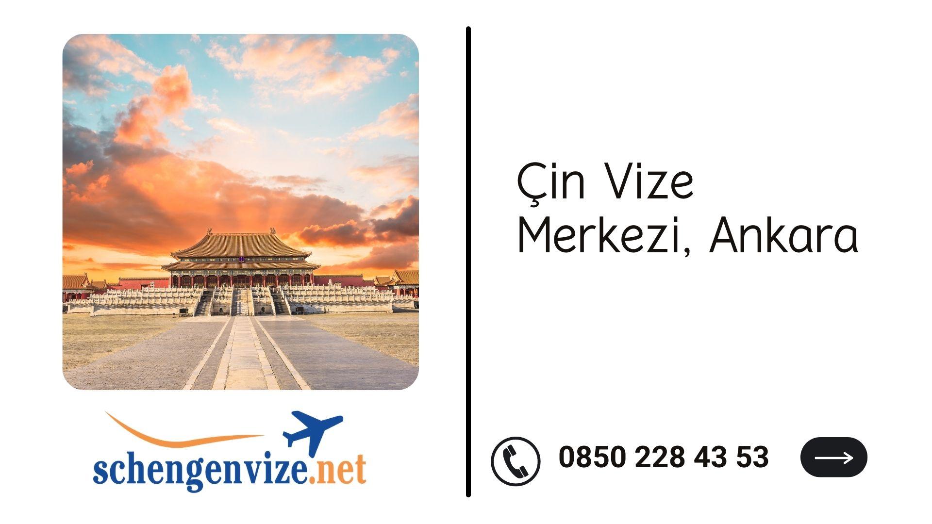 Çin Vize Merkezi, Ankara