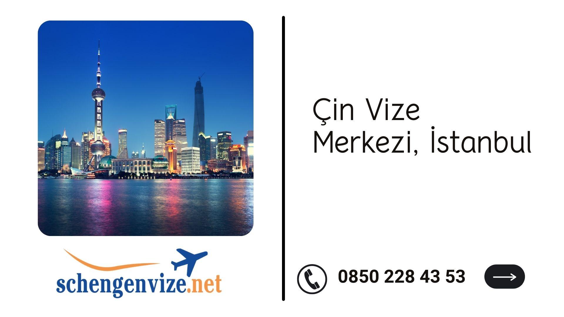 Çin Vize Merkezi, İstanbul