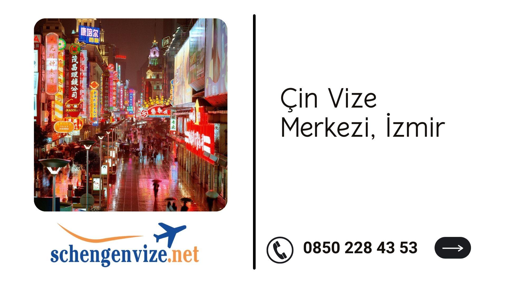 Çin Vize Merkezi, İzmir