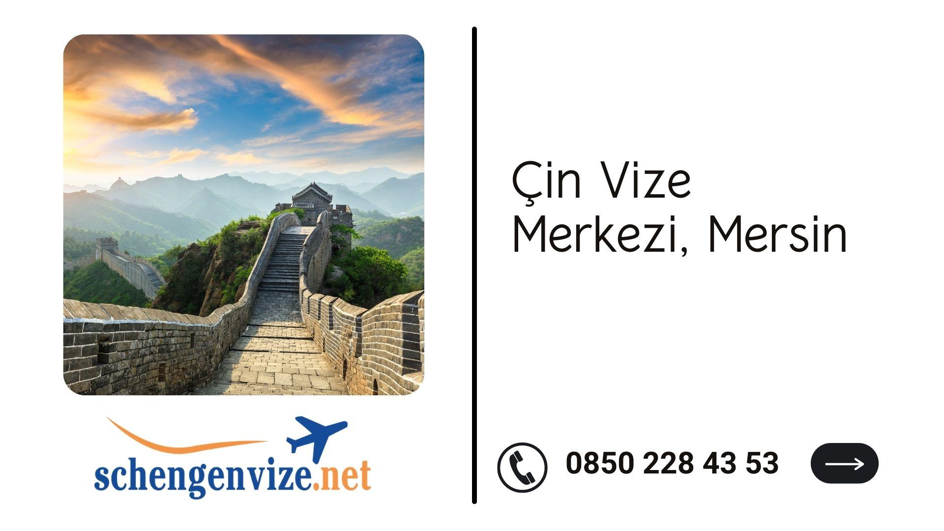 Çin Vize Merkezi, Mersin