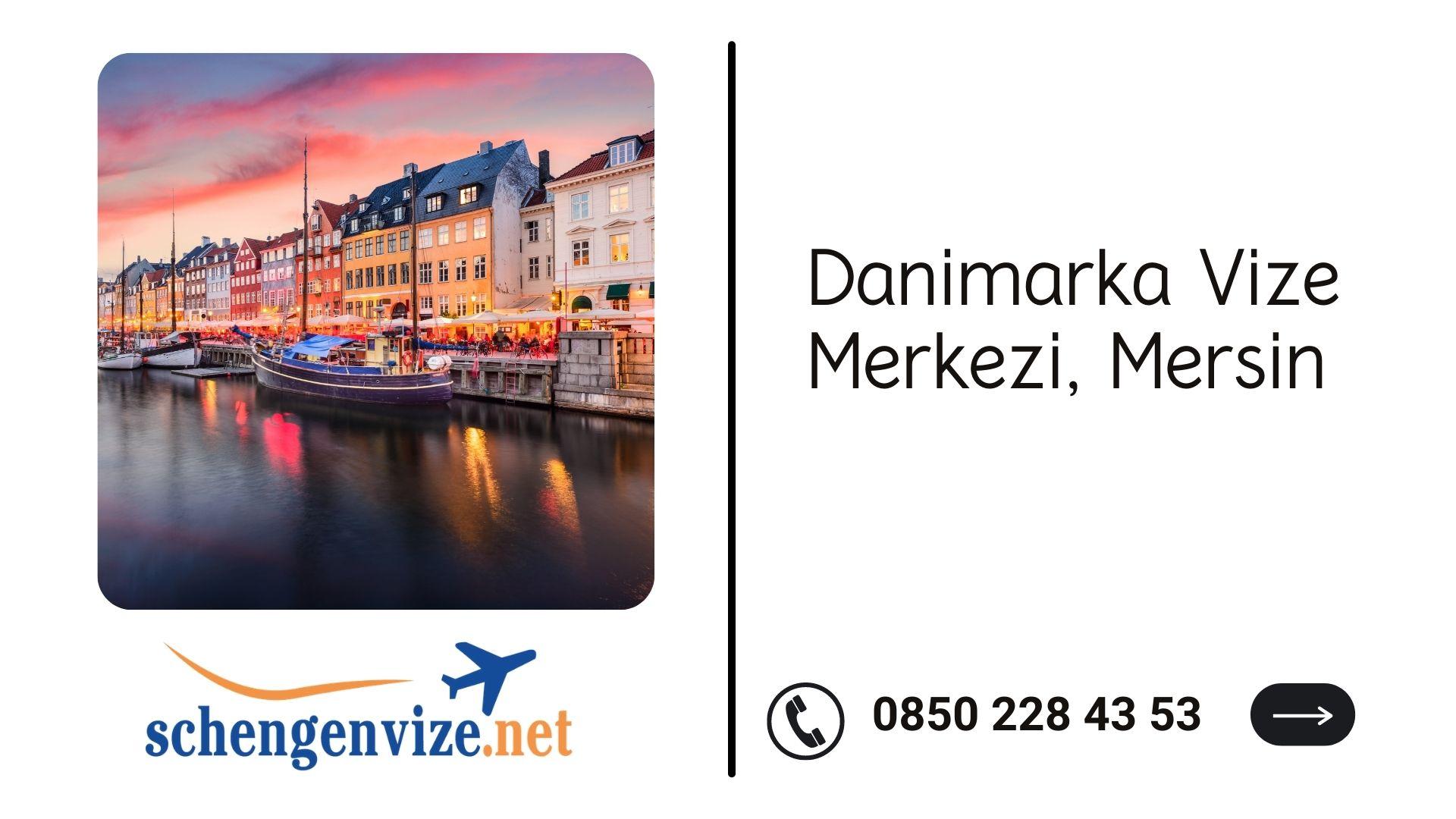 Danimarka Vize Merkezi, Mersin