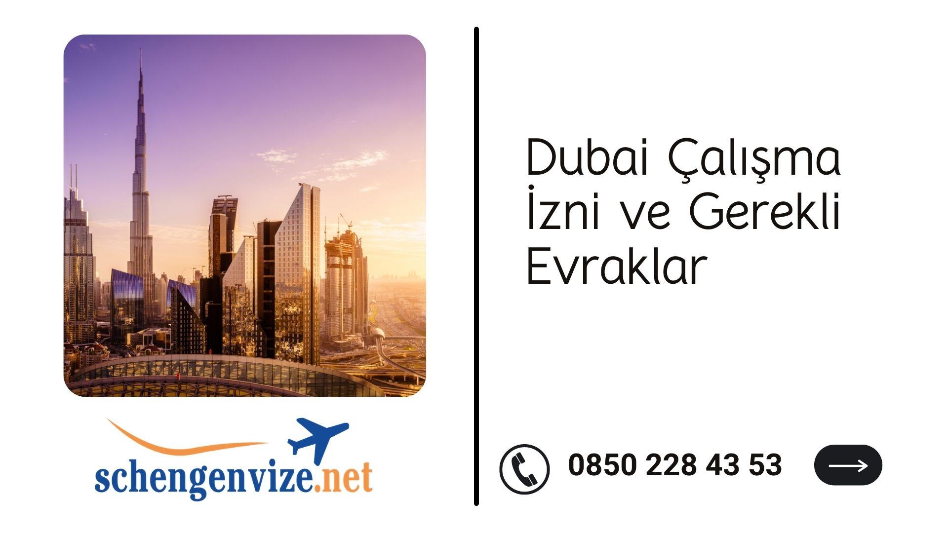 Dubai Çalışma İzni ve Gerekli Evraklar