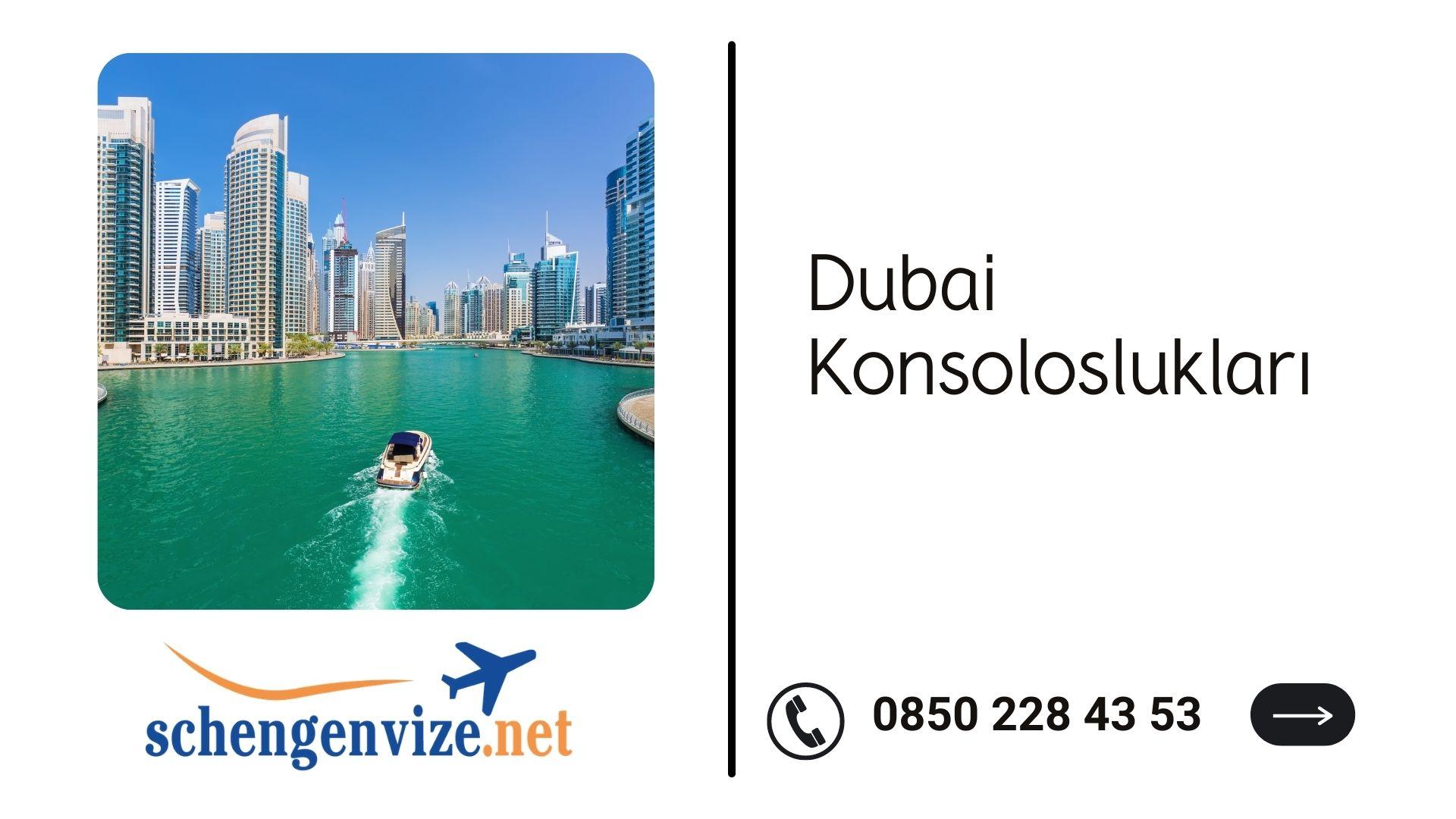 Dubai Konsoloslukları