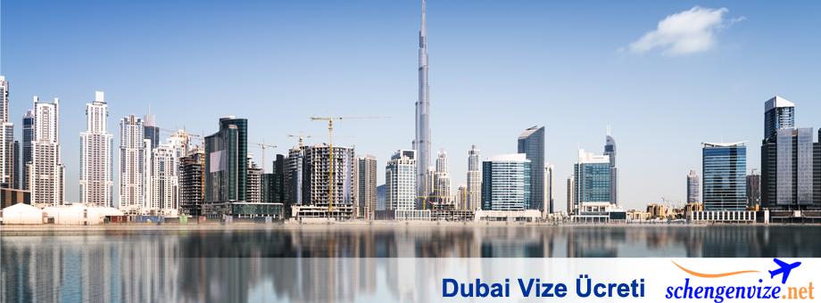 Dubai Vize Ücreti
