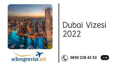 Dubai Vizesi 2022