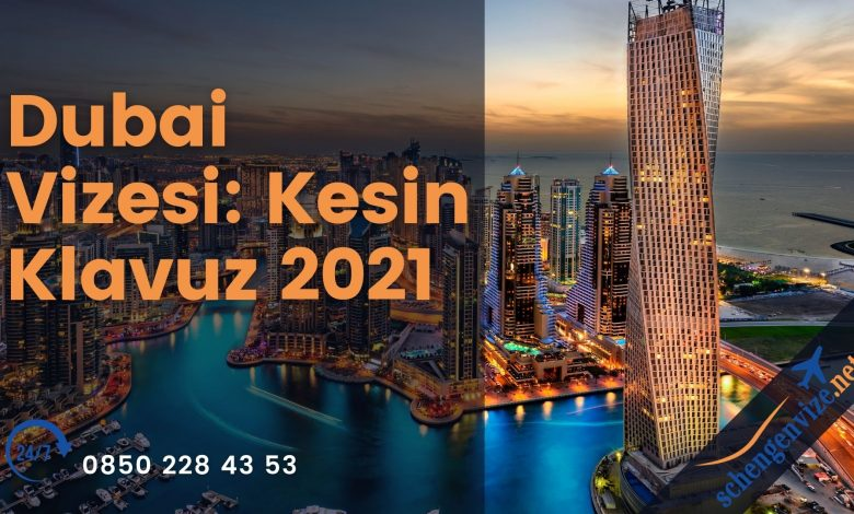 Dubai Vizesi Kesin Klavuz 2021 (1)