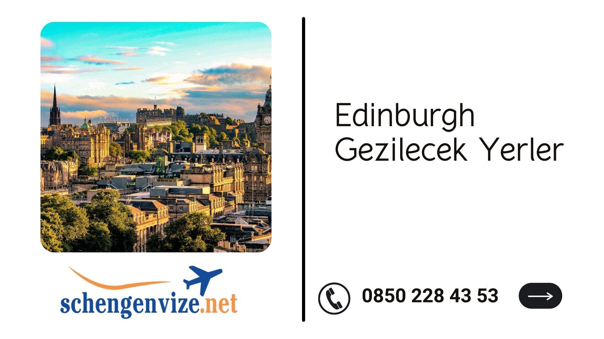Edinburgh Gezilecek Yerler