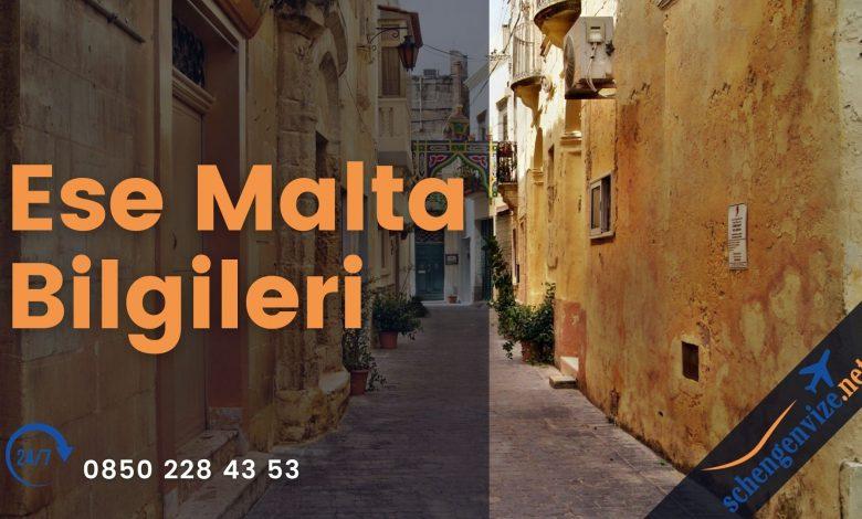 Ese Malta Bilgileri