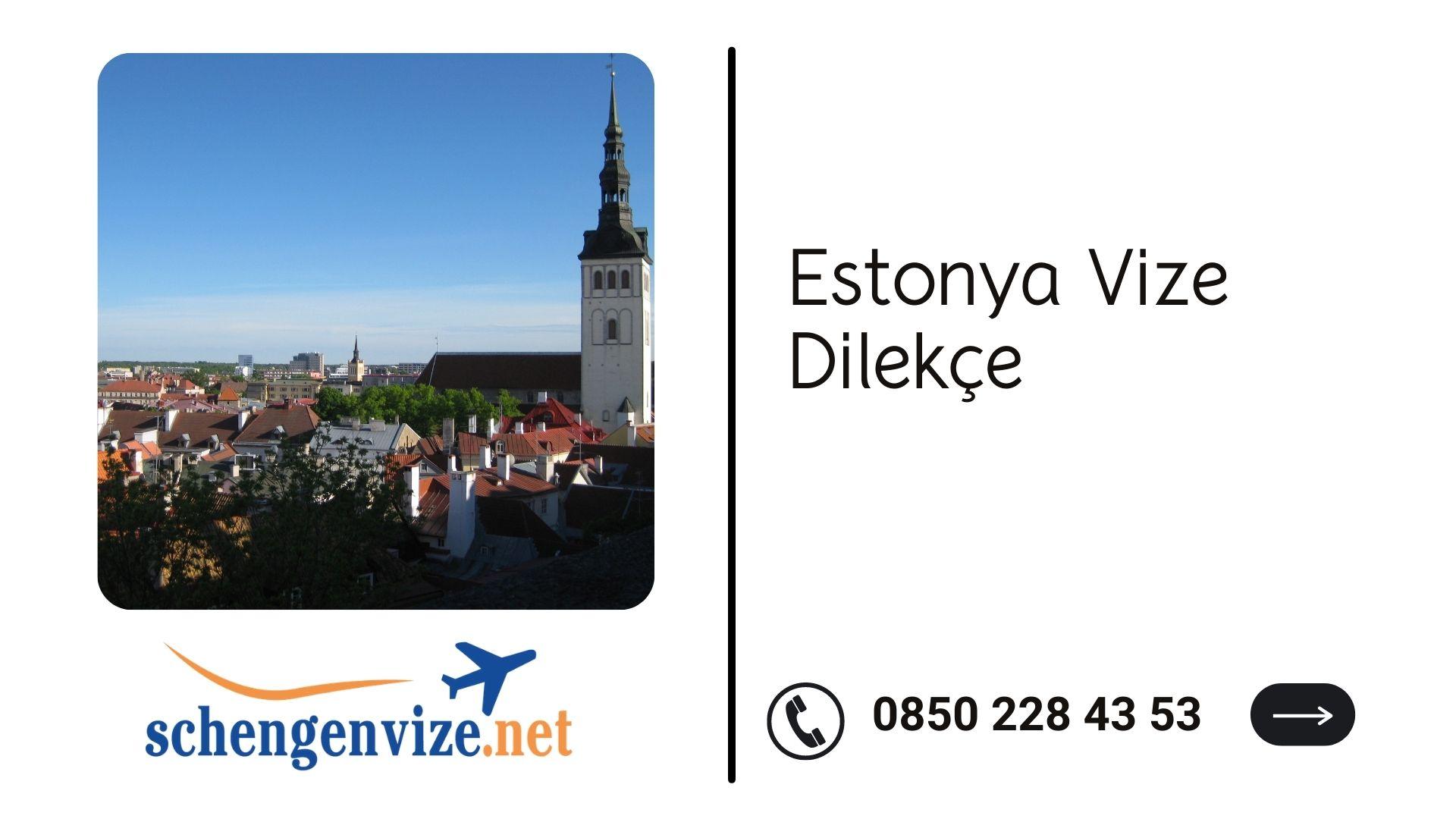 Estonya Vize Dilekçe