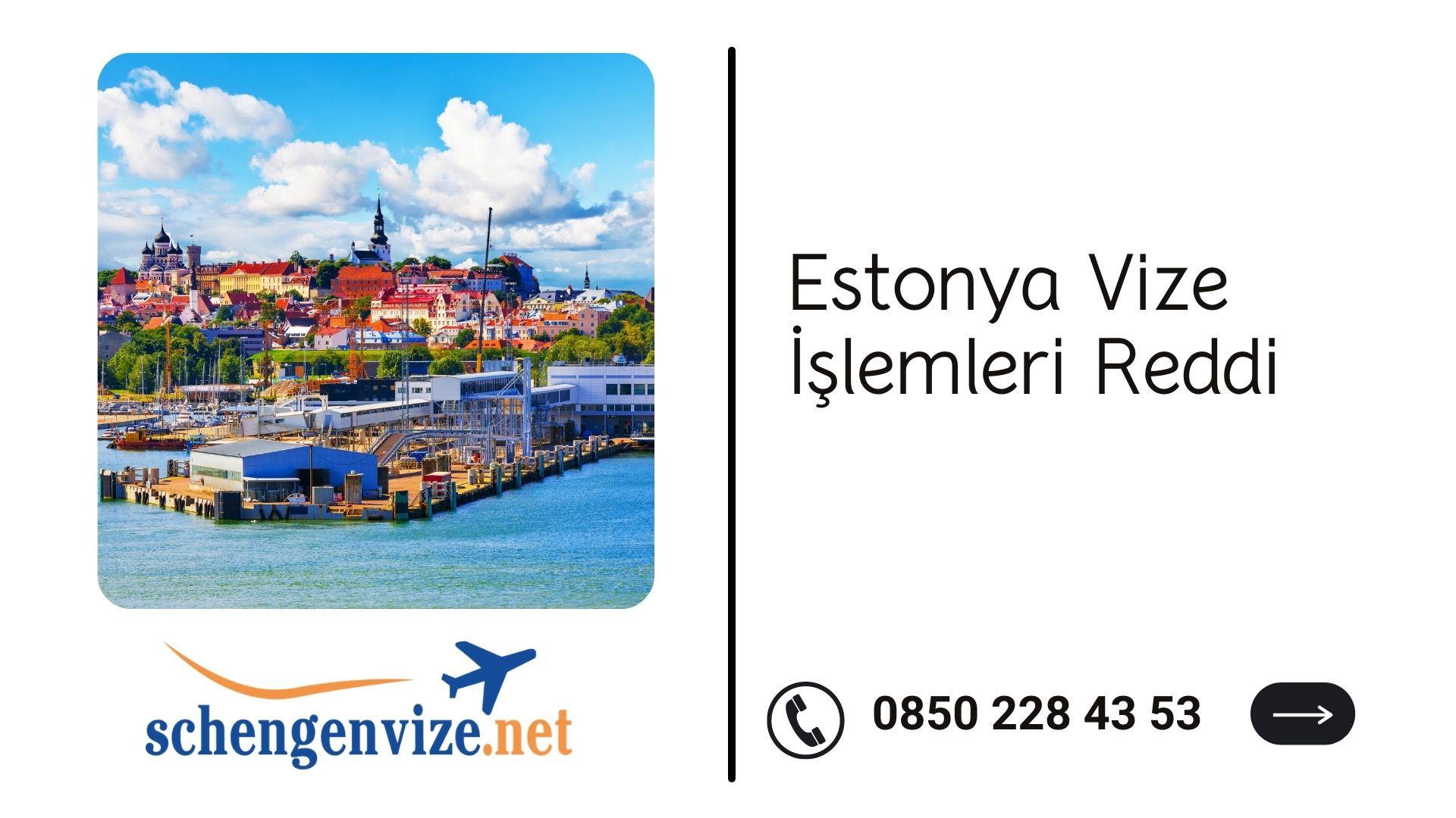 Estonya Vize İşlemleri Reddi