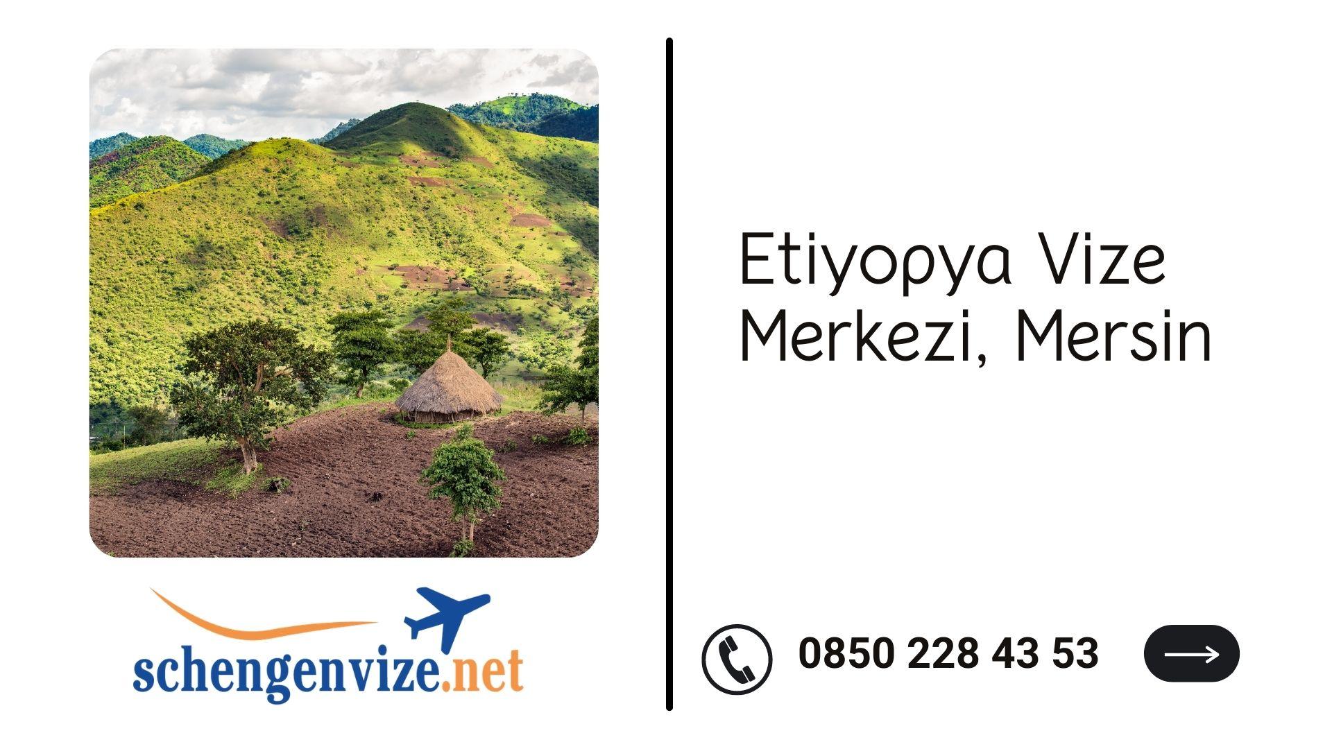 Etiyopya Vize Merkezi, Mersin