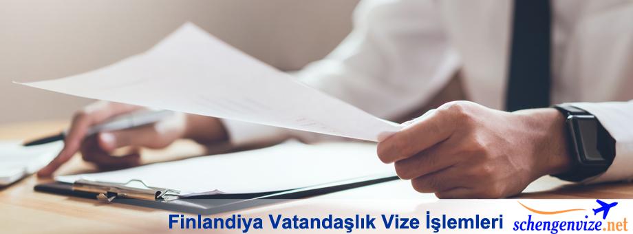 Finlandiya Vatandaşlık, Finlandiya Vatandaşlık Vize İşlemleri