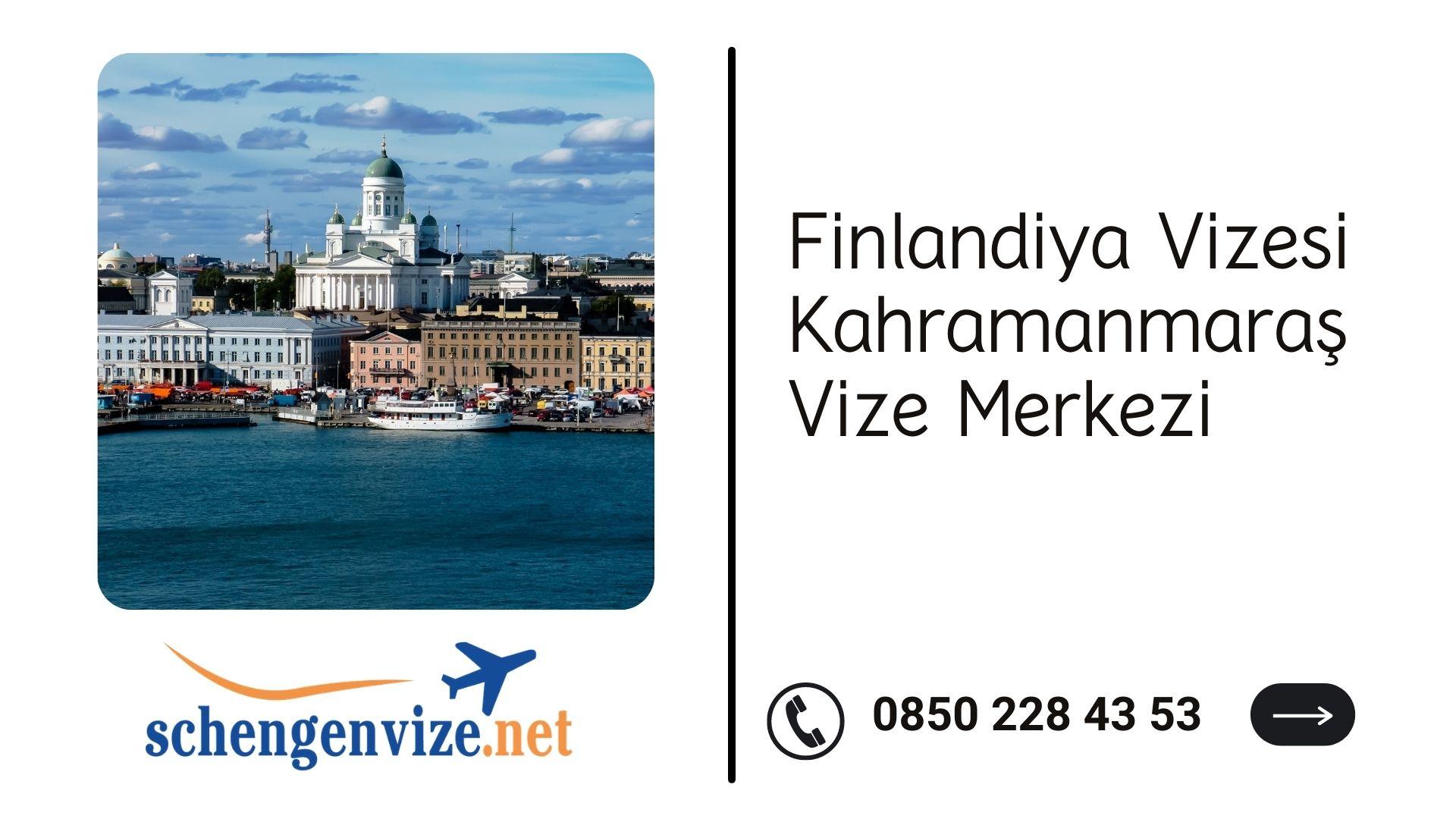 Finlandiya Vizesi Kahramanmaraş Vize Merkezi