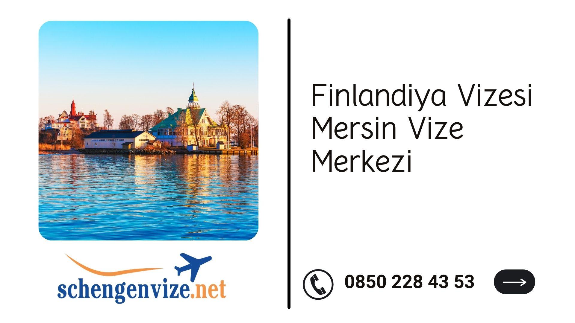 Finlandiya Vizesi Mersin Vize Merkezi