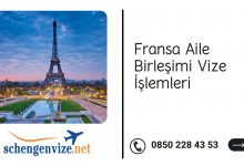 Fransa Aile Birleşimi Vize İşlemleri