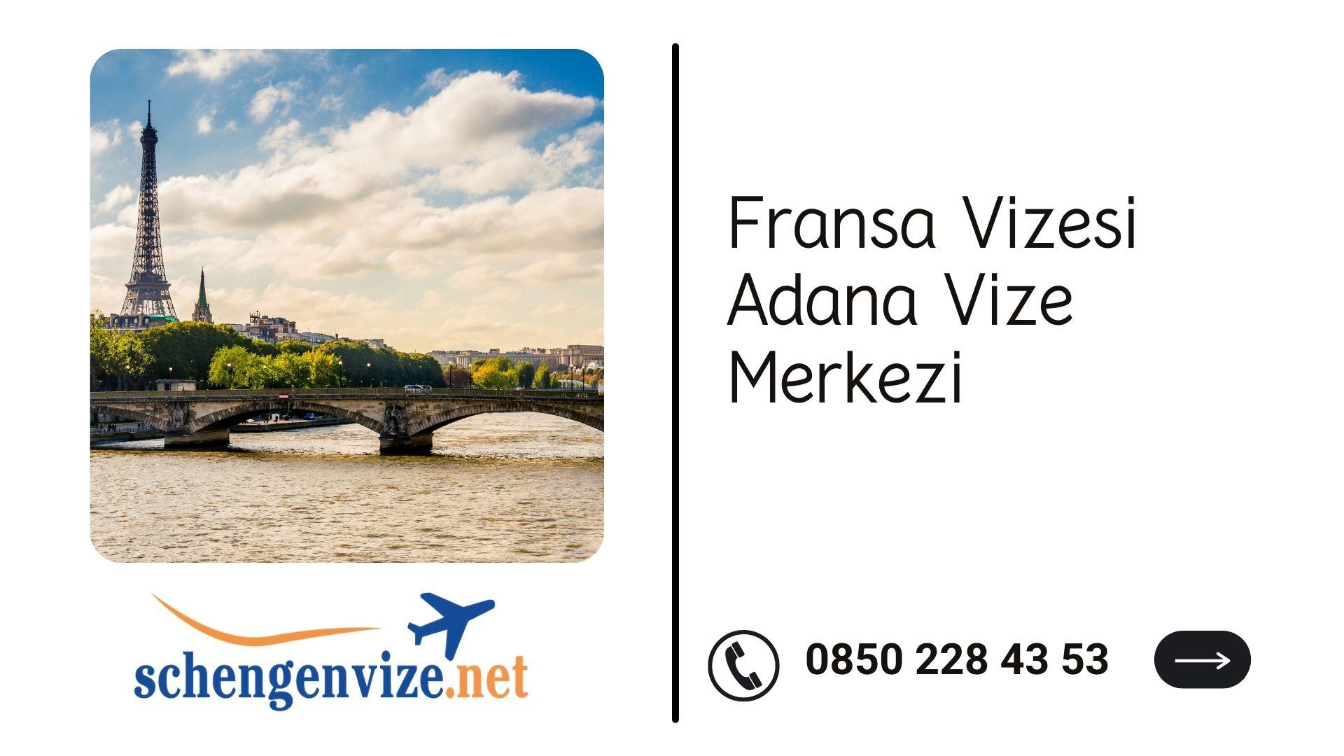 Fransa Vizesi Adana Vize Merkezi