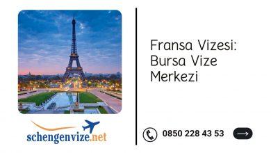 Fransa Vizesi: Bursa Vize Merkezi